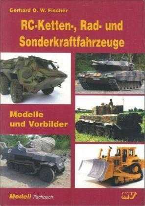 Fischer W Rad- und Sonderkraftfahrzeuge von Gerhard O RC-Ketten-