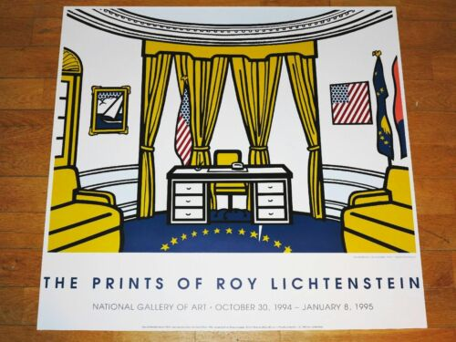 "ROY LICHTENSTEIN EXHIBITION POSTER /"" THE OVAL OFFICE /"" 1994 POP ART ORIGINAL"