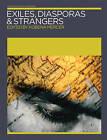 Exiles, Diasporas and Strangers by MIT Press Ltd (Paperback, 2008)