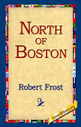 North of Boston by Robert Frost (Hardback, 2006)