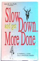 Book Audio Cassette Slow Down & Get More Done Audiobook