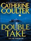 FBI Thriller: Double Take No. 11 by Catherine Coulter (2007, Hardcover, Large Type)