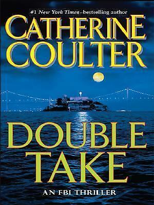 FBI Thriller: Double Take No. 11 by Catherine Coulter (2007, Hardcover)