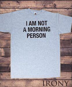 """T-Shirt Homme /""""Je ne suis pas un matin personne/"""" Drôle Slogan Moody paresseux TS1049"""