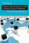Thinking of... Delivering Solutions on Windows Azure? Ask the Smart Questions by Stephen Parker, Dan Scarfe (Paperback, 2009)