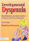 Developmental Dyspraxia: Identification and Intervention: A Manual for Parents and Professionals by Madeleine Portwood (Paperback, 1999)
