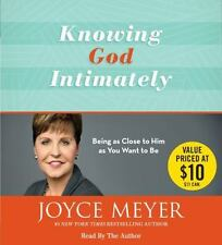 Knowing God Intimately : Being As Close to Him As You Want to Be by Joyce Meyer…