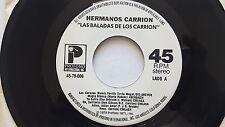 """HERMANOS CARRION - Las Baladas de Los Carrion 1979 RARE LATIN Disco Soul Pop 7"""""""