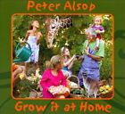 Grow It At Home by Peter Alsop (CD, Nov-2010, CD Baby (distributor))