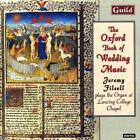 Oxford Book Of Wedding Music von Jeremy Filsell (1999)