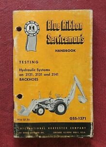 INTERNATIONAL HARVESTER 3121 3131 3141 BACKHOE HYDRAULIC SYSTEMS SERVICE MANUAL