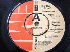 """STEVE VOICE - ON THE SHELF  7"""" VINYL DEMO"""