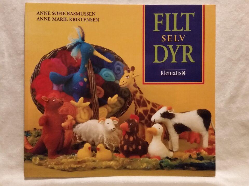 FILT SELV DYR, Anne Sofie Rasmussen, Anne-Marie