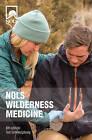 NOLS Wilderness Medicine by Tod Schimelpfenig (Paperback, 2016)