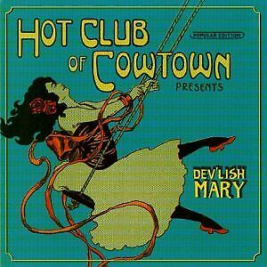 DEVLISH-MARY-HOT-CLUB-OF-COWTOWN-CD