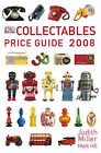 Collectables Price Guide: 2008 by Judith Miller (Hardback, 2007)