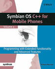 Symbian OS C++ for Mobile Phones: v. 2: Programming with Extended Functionality and Advanced Features by Richard Harrison (Paperback, 2004)