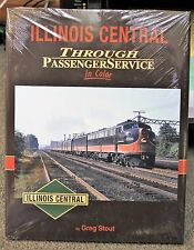 MORNING SUN BOOKS - ILLINOIS CENTRAL Passenger Service In Color - HC 128 Pages