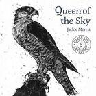 Jackie Morris Queen of The Sky - 9781910862131