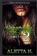 Dangerously in Love: Dangerously in Love 2 : Jimmy's Story by aletta hodges...