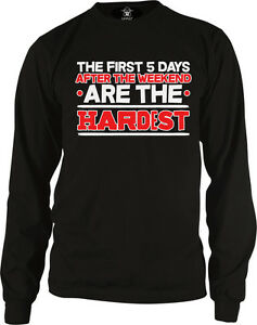The-First-5-Days-After-Weekend-Are-Hardest-Five-Work-Monday-Lazy-Mens-Thermal