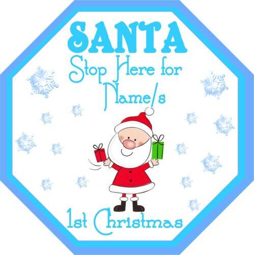 Personalised Santa Stop Here Window Sign ~ Baby/'s 1stXmas~Boy orGirl