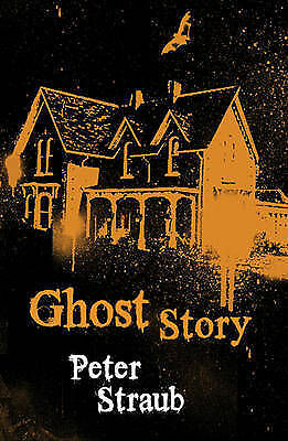 Ghost Story by Peter Straub (Paperback, 2008)
