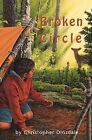 Broken Circle by Christopher Dinsdale (Paperback, 2004)