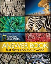 National Geographic Answer Book : Fast Facts about Our World. Orig $40