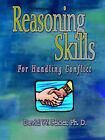 Reasoning Skills for Handling Conflict by David (Paperback, 2007)
