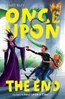 Once Upon the End by James Riley (Hardback, 2013)