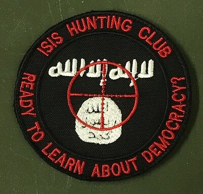 """Ehrgeizig Sniper Isis Hunting Club """" Ready To Learn About Democracy? """" Klett Patch"""