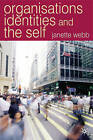 Organisations, Identities and the Self by Janette Webb (Paperback, 2006)