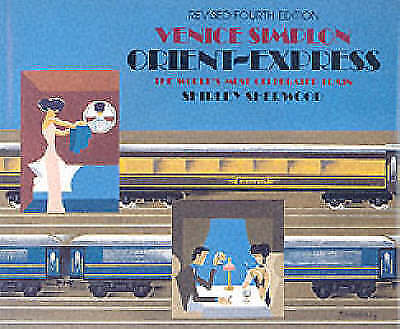 (Good)-Venice Simplon Orient Express: The World's Most Celebrated Train (Hardcov
