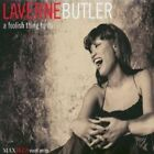 A Foolish Thing to Do by LaVerne Butler (CD, Jul-2001, MAXJAZZ)