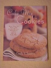 Cake Mix Cookies Cookbook, More Than 175 Delectable Cookie Recipes