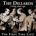 The First Time Live by The Dillards (CD, Nov-1999, VarŠse Vintage)