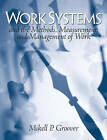 Work Systems: The Methods, Measurement and Management of Work by Mikell P. Groover (Hardback, 2006)