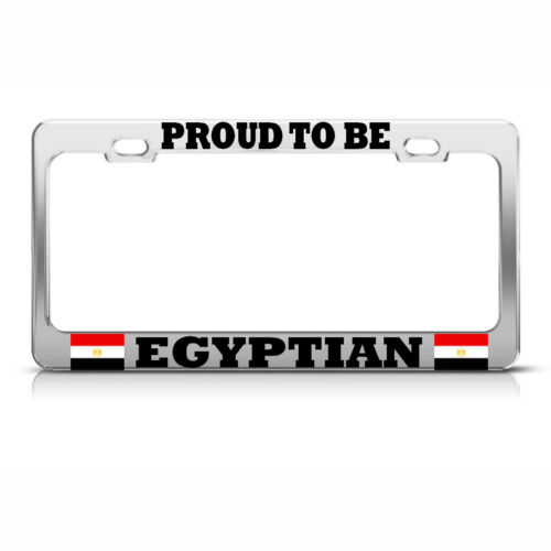 PROUD TO BE EGYPTIAN EGYPT FLAG Metal License Plate Frame Auto SUV Tag Holder