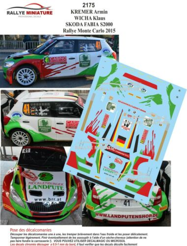 DECALS 1//32 REF 2175 SKODA FABIA S2000 KREMER RALLYE MONTE CARLO 2015 RALLY WRC