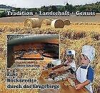 Eine Bäckerreise durch das Erzgebirge von Werner Katzschner (2017, Gebundene Ausgabe)