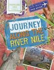 Journey Along the Nile by Sonya Newland (Hardback, 2016)