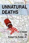 Unnatural Deaths by Robert G Fuller (Paperback / softback, 2009)