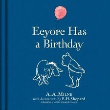 Winnie-the-Pooh: Eeyore Has a Birthday New Hardcover Book