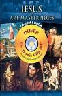 Jesus in Art Masterpieces by Dover Publications Inc. (Mixed media product, 2008)