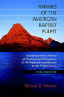 Annals of the American Baptist Pulpit: Volume One by Solid Ground Christian Books (Hardback, 2005)