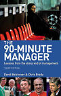 The 90-Minute Manager: Lessons from the Sharp End of Management by David Bolchover, Chris Brady (Paperback, 2006)