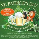 St. Patrick's Day: Great Irish Pub Songs by Paddy O'Sullivan (CD, Mar-2010, ZYX)