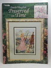 Paula Vaughan Preserved In Time Cross Stitch 10 Patterns Leaflet 3157 Book 72