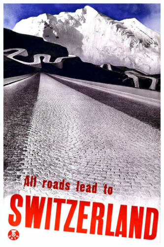 SWITZERLAND..ALL ROADS LEAD Vintage Art Deco Skiing//Travel Poster A1A2A3A4Sizes